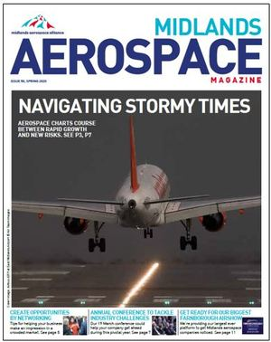 Midlands Aerospace magazine Spring 2020
